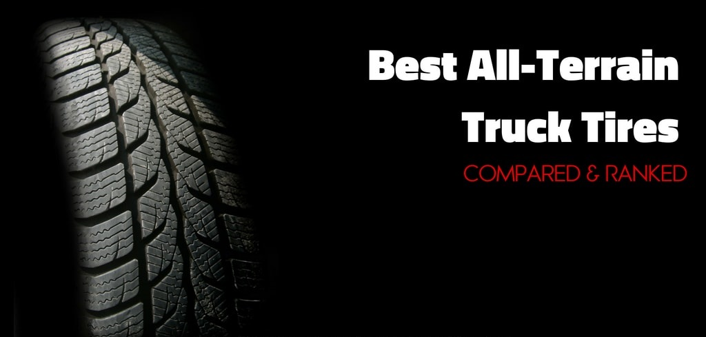 Best All-Terrain Truck Tires Compared and Ranked - Fleetworks of Houston