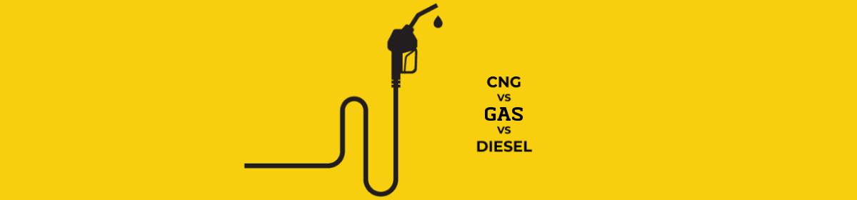cng vs gas vs diesel